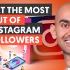 How to Get The Most Out of Your Instagram Followers