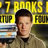 The Top 7 Books For Startup Founders