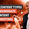 18 Content Types to Dominate Content Marketing - Module 1 - Lesson 3 - Content Marketing Unlocked
